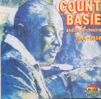 Count Basie and his Orchestra 1944-1956