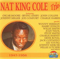 Nat King Cole Trio 1947-1956