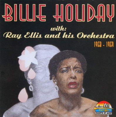 Billie Holiday with Ray Ellis and his Orchestra 1958-1959