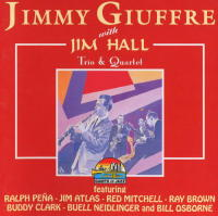 Jimmy Giuffre & Jim Hall Trio & Quartet