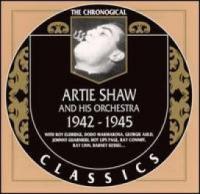 Artie Shaw. 1942-1945