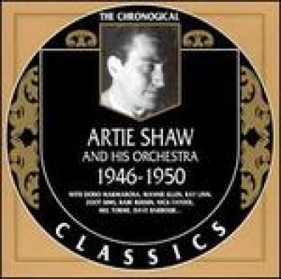 Artie Shaw. 1946-1950