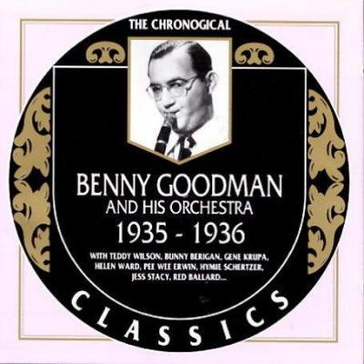 Benny Goodman. 1935-1936