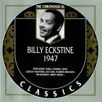 Billy Eckstine. 1947