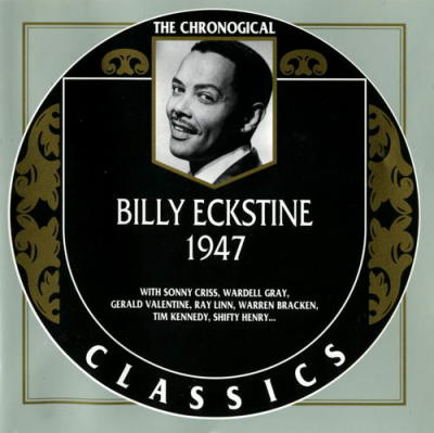 Billy Eckstine. 1947