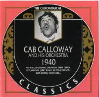 Cab Calloway. 1940