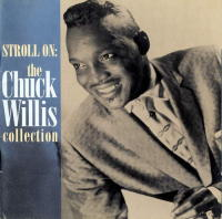 Strong On The Chuck Willis Collection 1956-1958