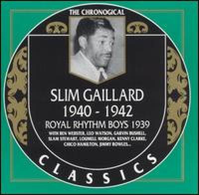 Slim Gaillard. 1940-1942