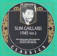 Slim Gaillard. 1945. Vol 2