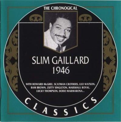 Slim Gaillard. 1946