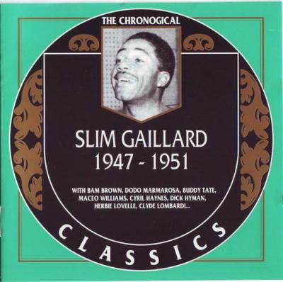 Slim Gaillard. 1947-1951
