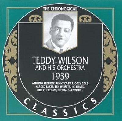 Teddy Wilson. 1939