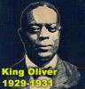 King Oliver 1929-1931