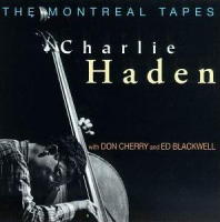 The Montreal Tapes. Vol2. with Don Cherry and Ed Blackwell